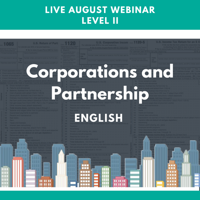 Level II: Live August Corporations and Partnership Webinar