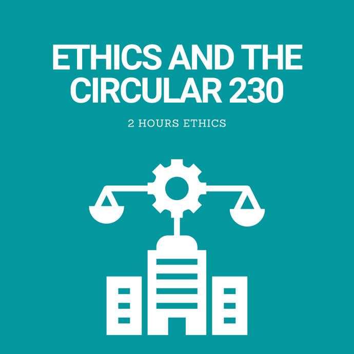 Ethics and the Circular 230
