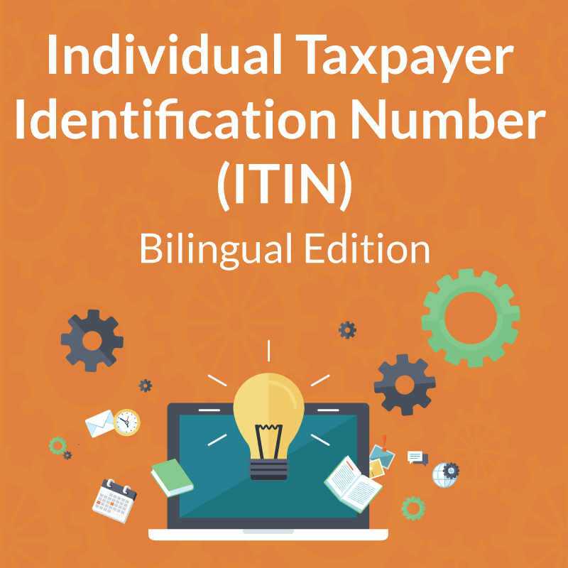 Bilingual Individual Taxpayer Identification Number  (ITIN)