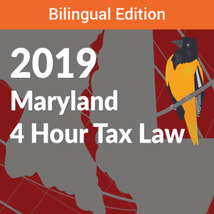 4 Hour Maryland Bilingual Tax Law