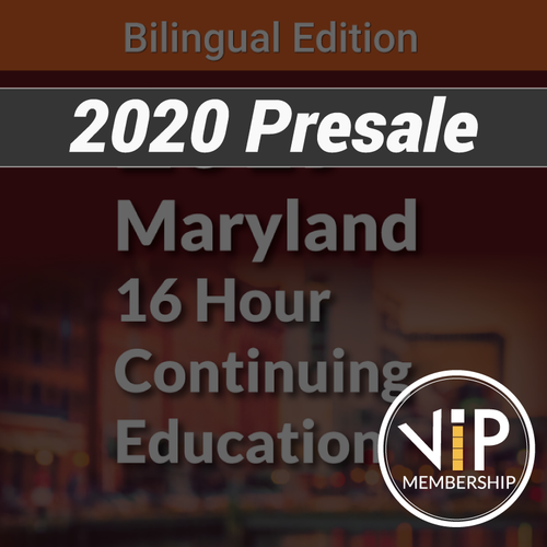 VIP Membership with 16 Hour Maryland Bilingual