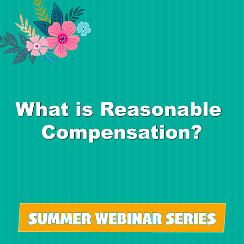 What is Reasonable Compensation