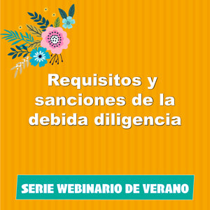 Requisitos y sanciones de la debida diligencia