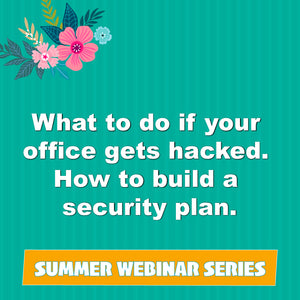What to do if your office gets hacked. How to Build a Security Plan.