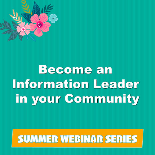 Become an Information Leader in your Community
