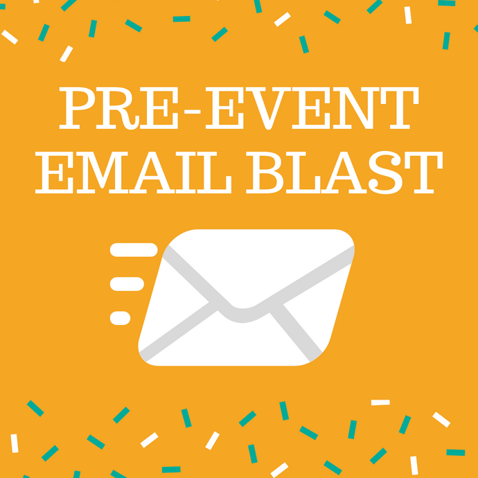 Pre-event Email Blast