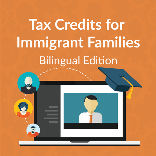 Bilingual Tax Credits for Immigrant Families Webinar