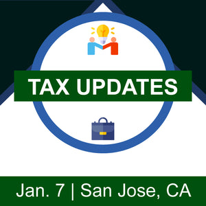 Tax Updates – San Jose, CA