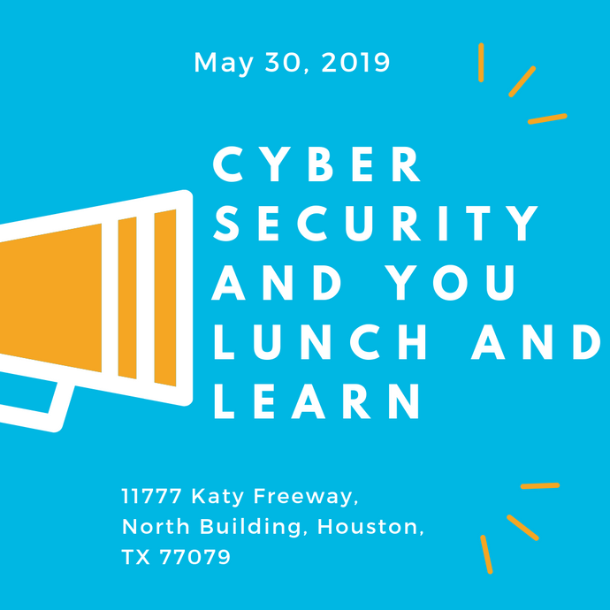 Cyber Security Do Something - Lunch and Learn