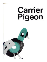 Carrier Pigeon Volume 3 Issue 1