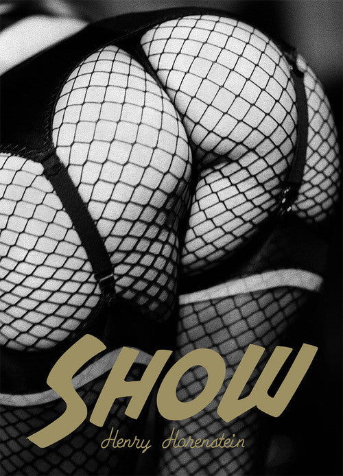 Show Henry Horenstein Book the print center peep show drag queens stripping Burlesque
