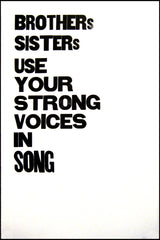 Brothers Sisters Use Your Strong Voices in Song