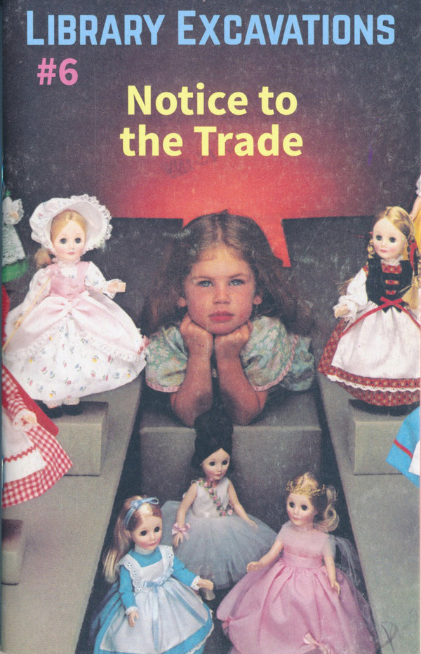 Library Excavations #6: Notice to the Trade sales trends marketing the toys public collectors zine the print center gallery Philadelphia