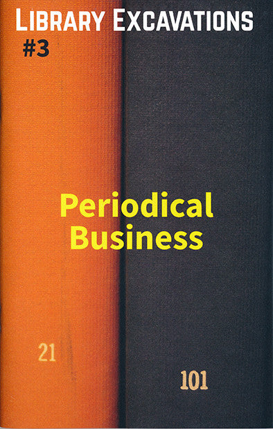 Library Excavations #3: Periodical Business public collector orange and black book the print center Philadelphia