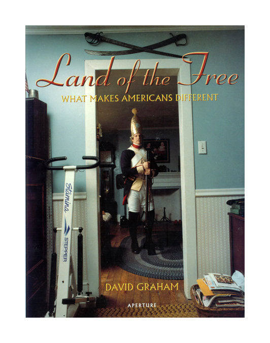 Land of the Free: What Makes Americans Different Aperture essence of the unique the print center david Graham book made in Philadelphia