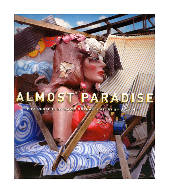 Almost Paradise Pond Press David Graham Book Americana Oddities Freedom of Expression Photography Made in Philadelphia