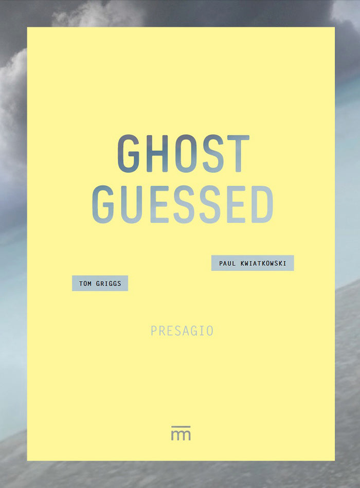 Ghost Guessed Tom Griggs and Paul Kwiatkowski Book digital age death reshaping our lives filters loss memory photography color road trips people missing