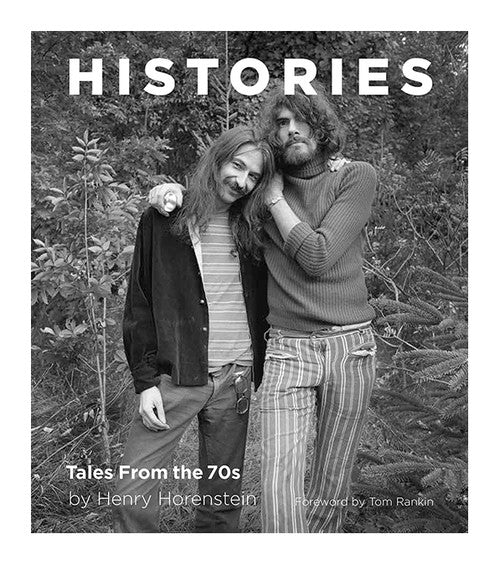 Histories: Tales from the 70's Henry Horenstein the past 1970s photography portraits american culture hippies