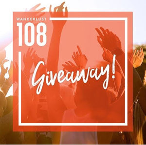 WIN A WANDERLUST 108 TICKET AND LEARN HOW TO SUPERCHARGE YOUR LIFE
