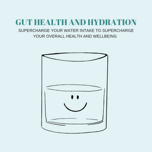 Gut Health and Hydration