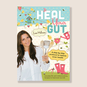 HEAL YOUR GUT eBOOK BY LEE HOLMES
