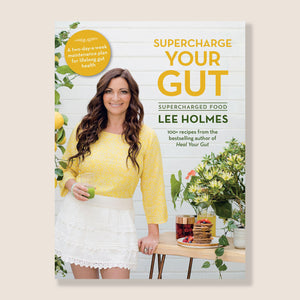 SUPERCHARGE YOUR GUT BOOK BY LEE HOLMES