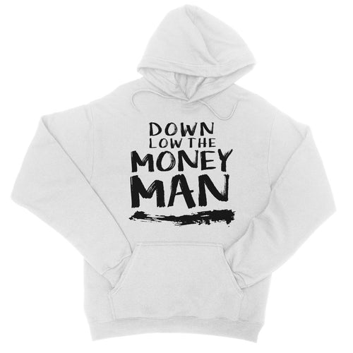 Down Low Money Man  Hoodie