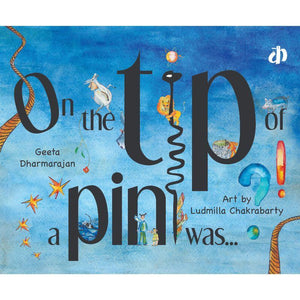 On The Tip Of A Pin Was - Children's Picture Book