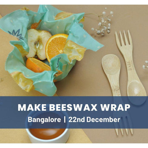 Trash Talk & Workshop on Making Beeswax Wraps Using Natural Ingredients - Bengaluru