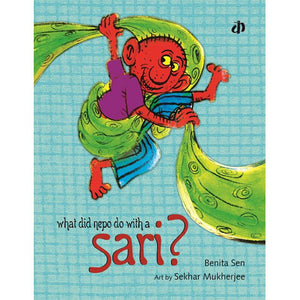 What Did Nepo Do With a Sari? - Children's Picture Book