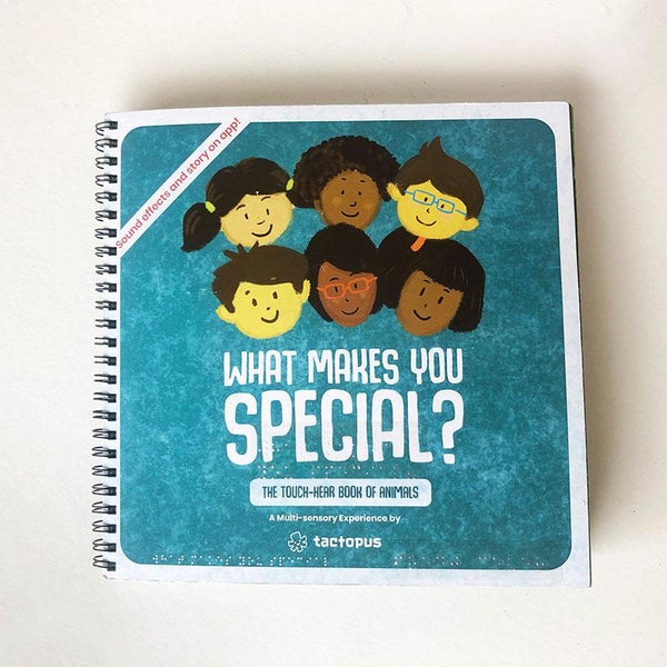 What Makes You Special? A Multi-Sensory Book for Children With Learning Disabilities and/ or Vision Impairment