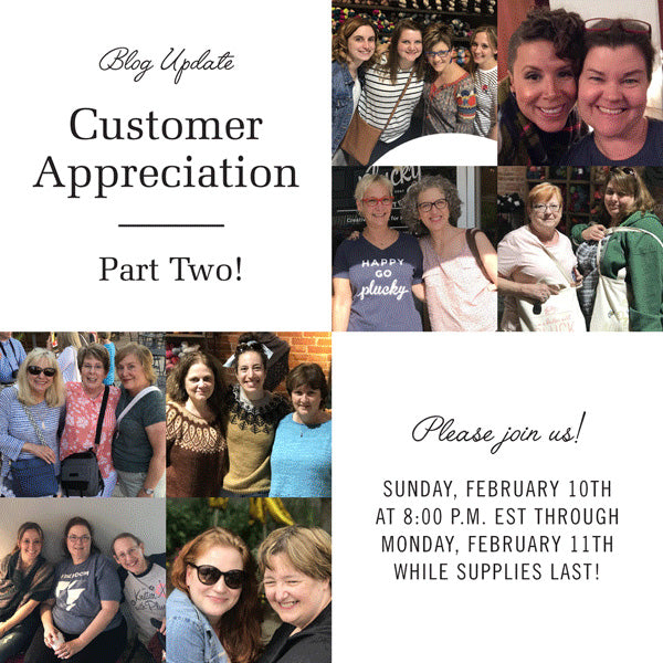 Customer Appreciation Update – Part Two!