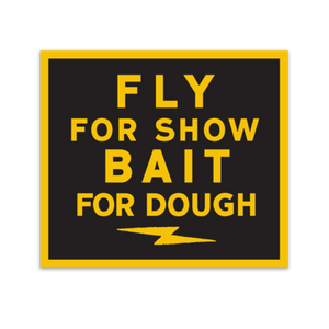 Fly For Show Sticker