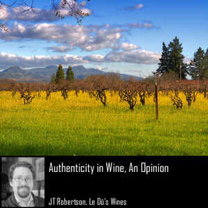 Authenticity in Wine, An Opinion