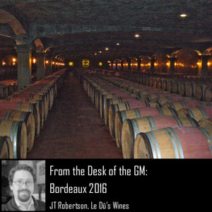 From the Desk of the GM: Bordeaux 2016