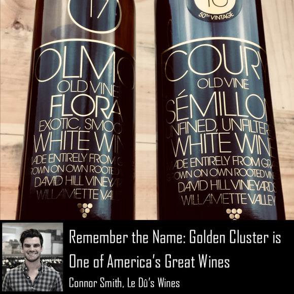 Remember the Name: Golden Cluster is One of America's Great Wines