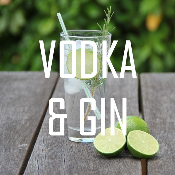 Vodka & Gin