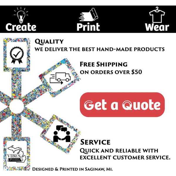 Get a quote from Michigan Vibes Printing