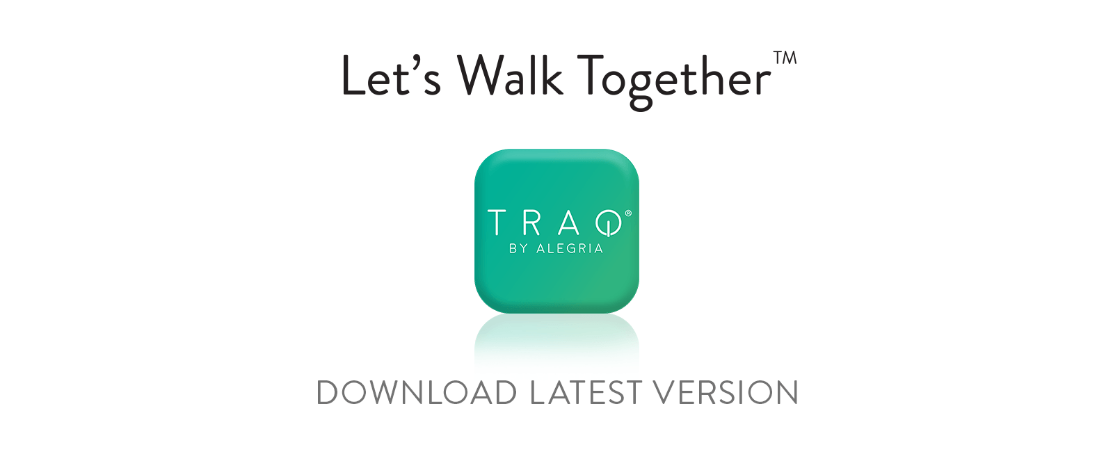 Download the latest version of Traq by Alegria® app