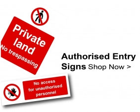 Shop For Authorised Entry Signs