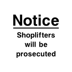 Click HERE to download this Shoplifters Will Be Prosecuted Sign for free