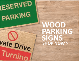 Wood parking signs