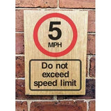 5 MPH Speed Limit Sign | Natural Oak Wood Sign | The Sign Shed