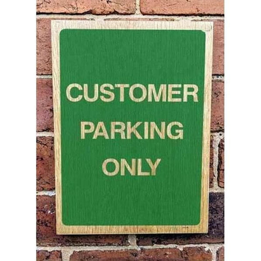 Wooden Customer Parking Only Sign | Natural Oak-Parking Signs & Permits-The Sign Shed-220x300mm-Portrait-Pre-drilled holes in 4 corners-The Sign Shed