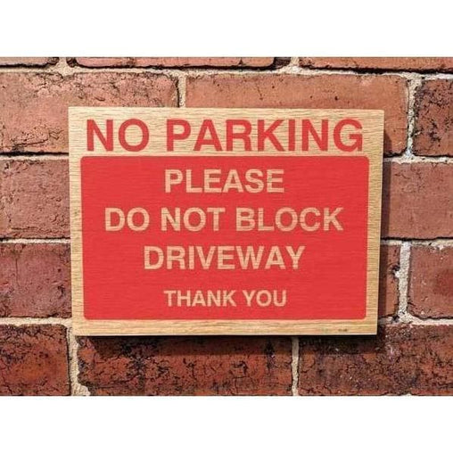 Wooden No Parking Do Not Block Driveway Sign-Parking Signs & Permits-The Sign Shed-220x300mm-Landscape-No drill-holes required-The Sign Shed