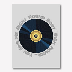 You Spin Me right round wall art