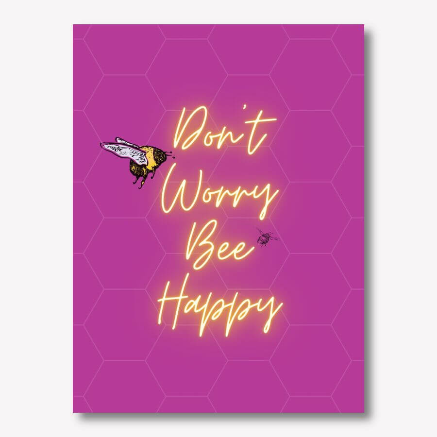 Don't Worry Bee Happy pink artwork - pink | FREE USA SHIPPING | www.WallArt.Biz
