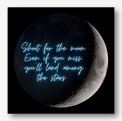 Shoot for the moon | Free USA Shipping - www.wallart.biz