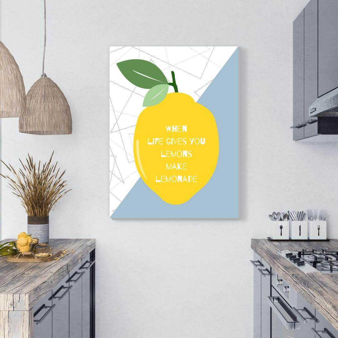 When Life Gives You Lemons Make Lemonade | FREE USA SHIPPING | WallArt.Biz