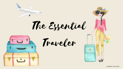 The Essential Traveler Class